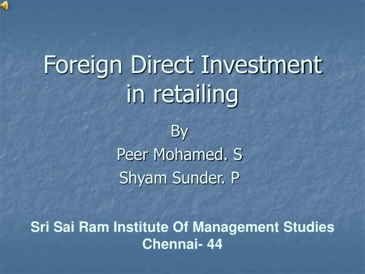 foreign direct investment in retailing n.