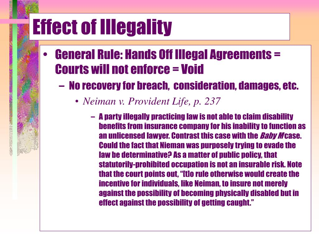 Effect of Illegality