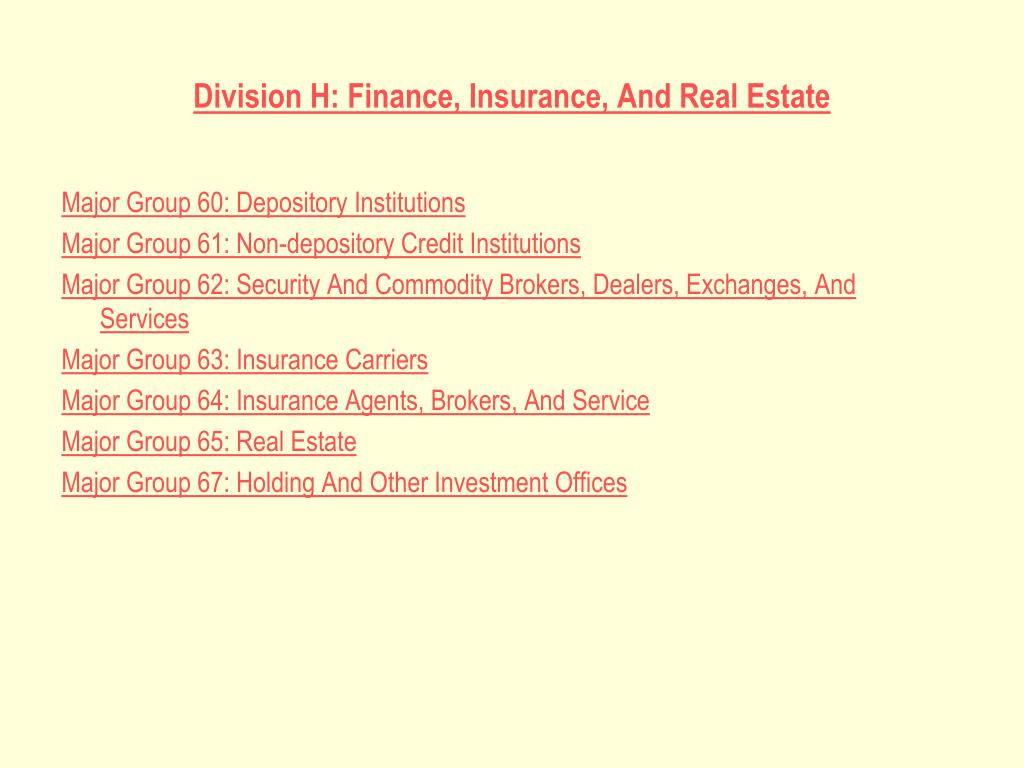 Division H: Finance, Insurance, And Real Estate