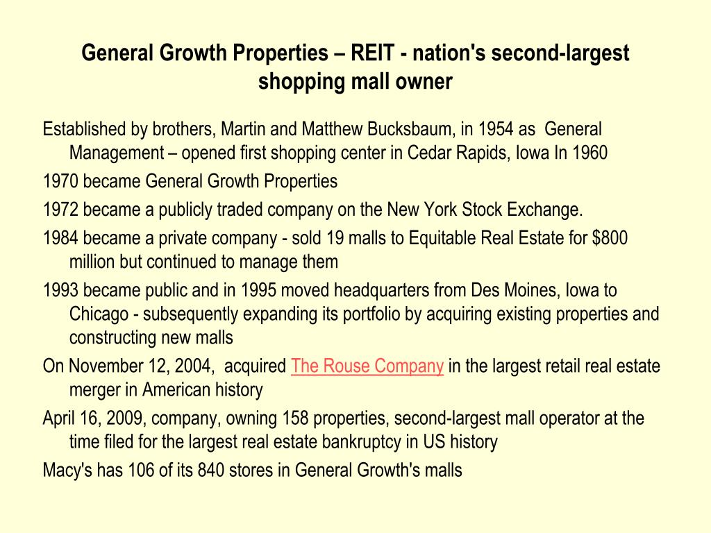 General Growth Properties – REIT - nation's second-largest shopping mall owner