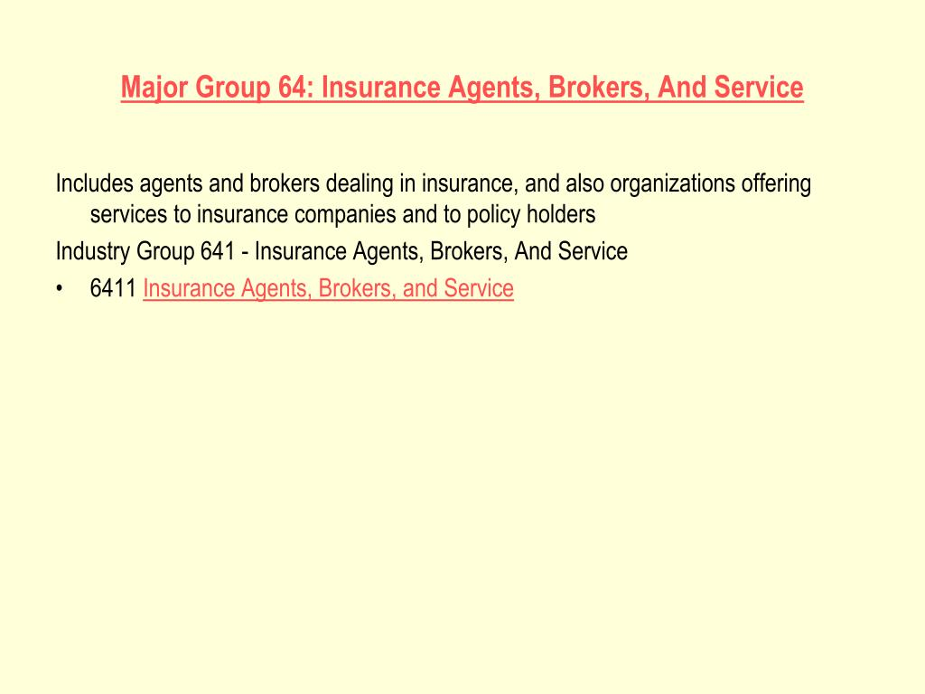 Major Group 64: Insurance Agents, Brokers, And Service