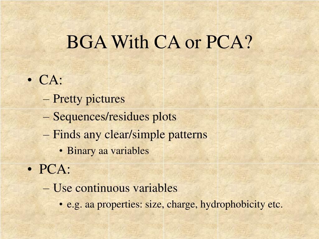 BGA With CA or PCA?