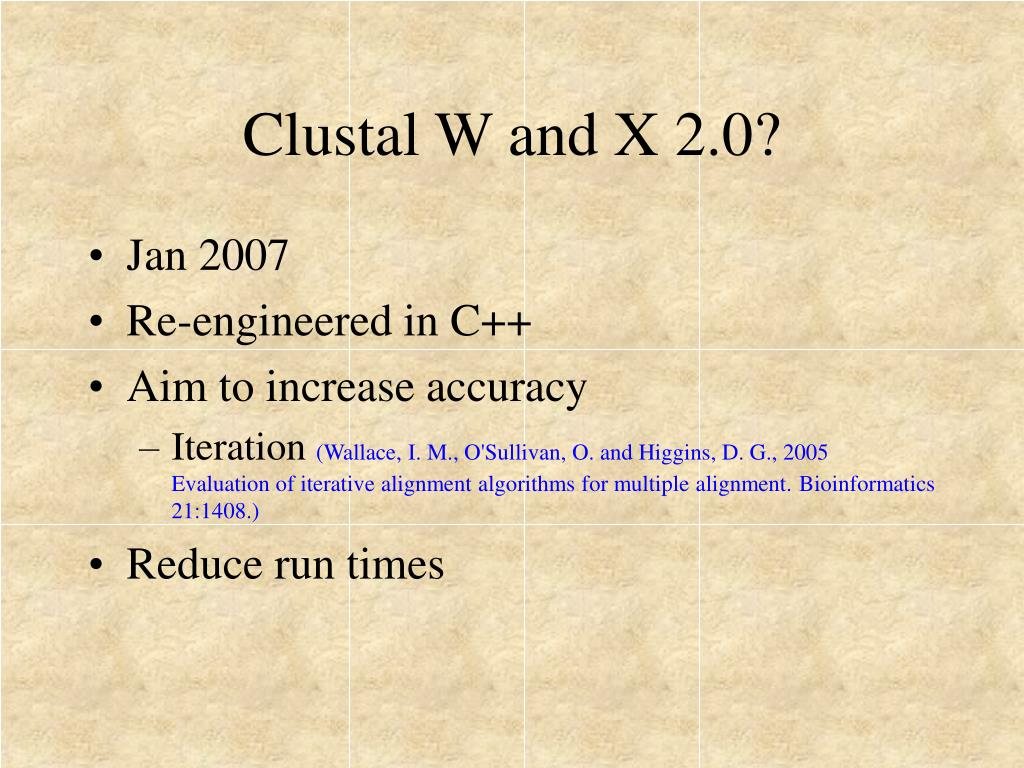 Clustal W and X 2.0?