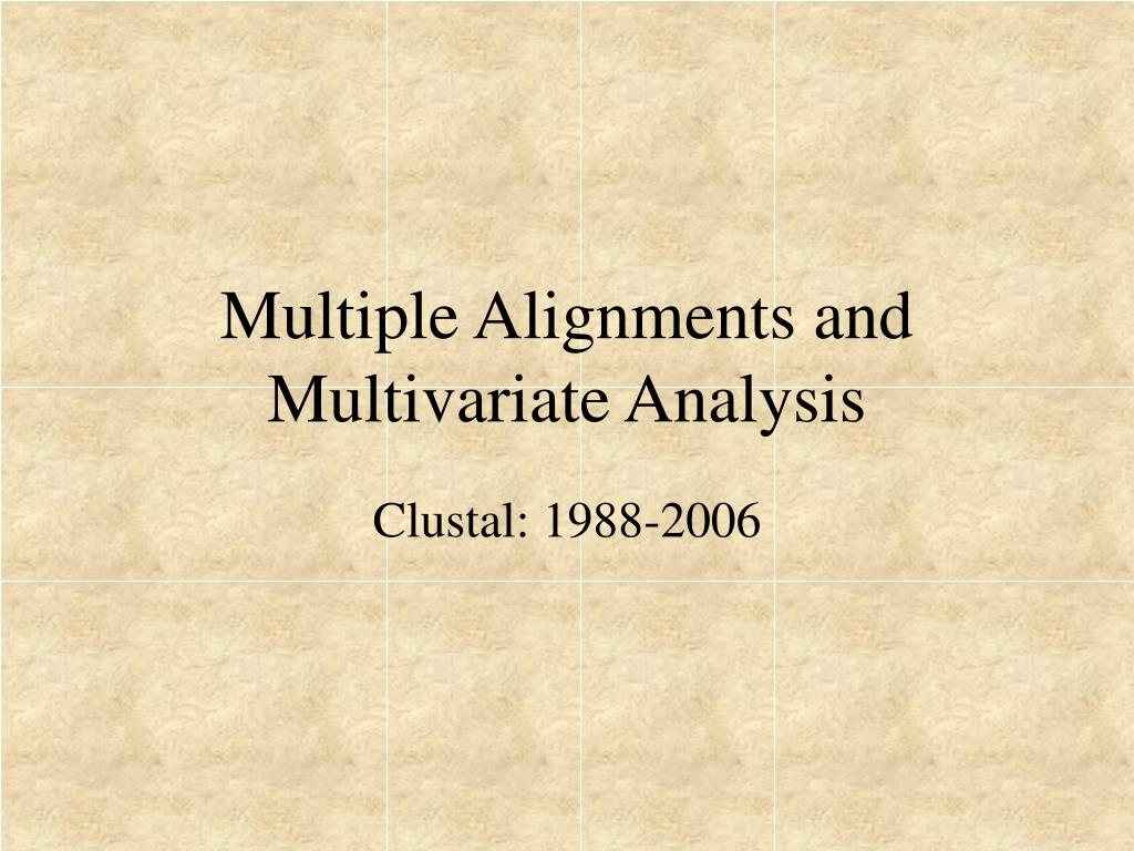 multiple alignments and multivariate analysis l.