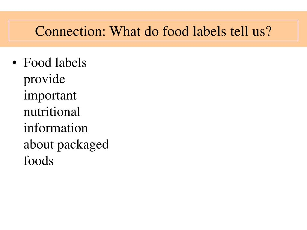 Connection: What do food labels tell us?