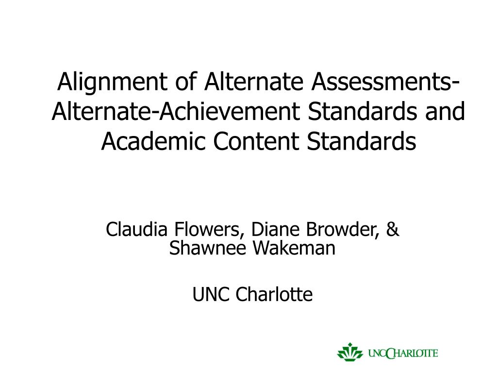 alignment of alternate assessments alternate achievement standards and academic content standards l.