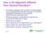 how is aa alignment different from general education