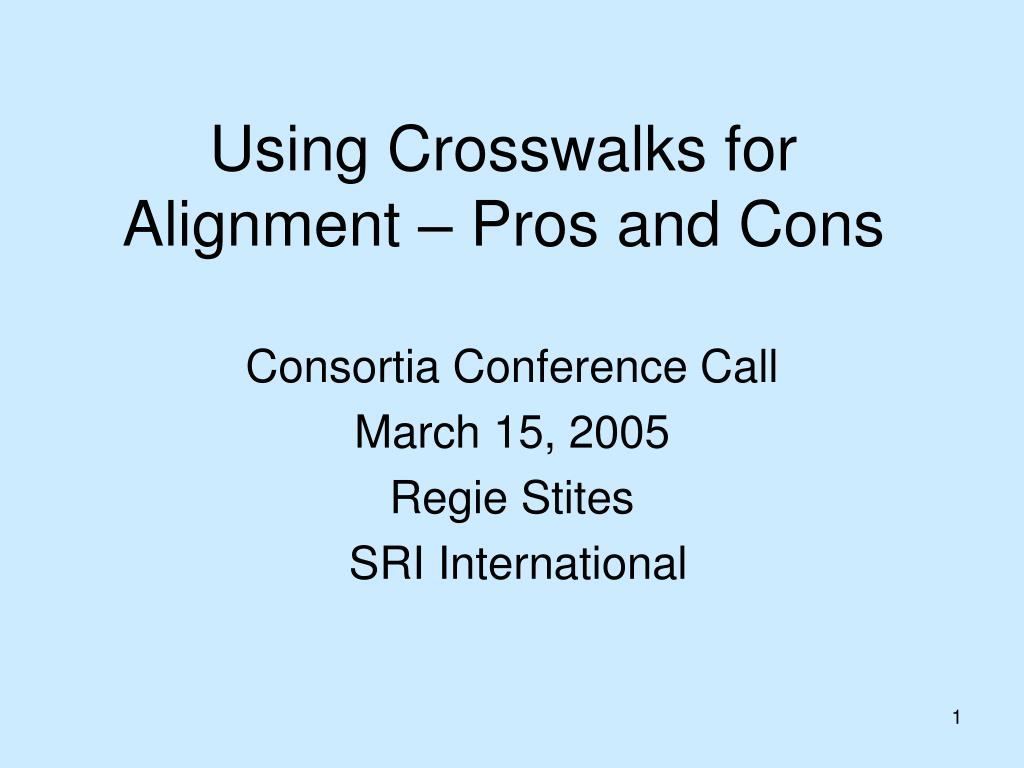 using crosswalks for alignment pros and cons l.