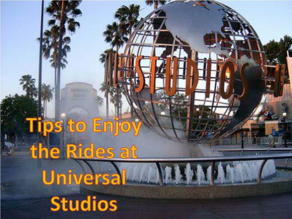 Tips to Enjoy the Rides at Universal Studios