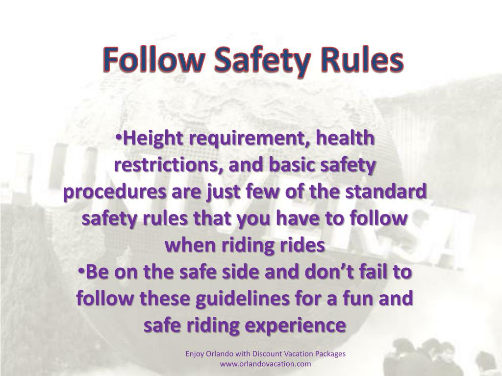 Follow Safety Rules
