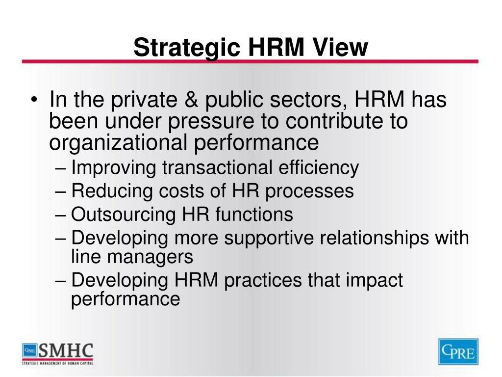 Strategic HRM View