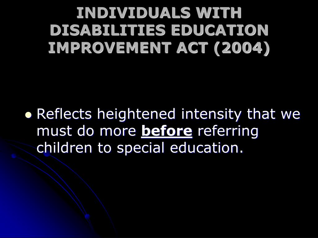 INDIVIDUALS WITH DISABILITIES EDUCATION IMPROVEMENT ACT (2004)
