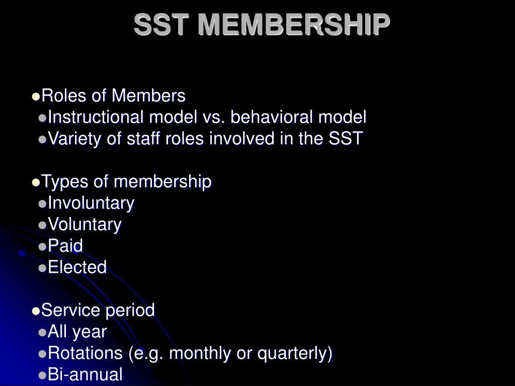 SST MEMBERSHIP