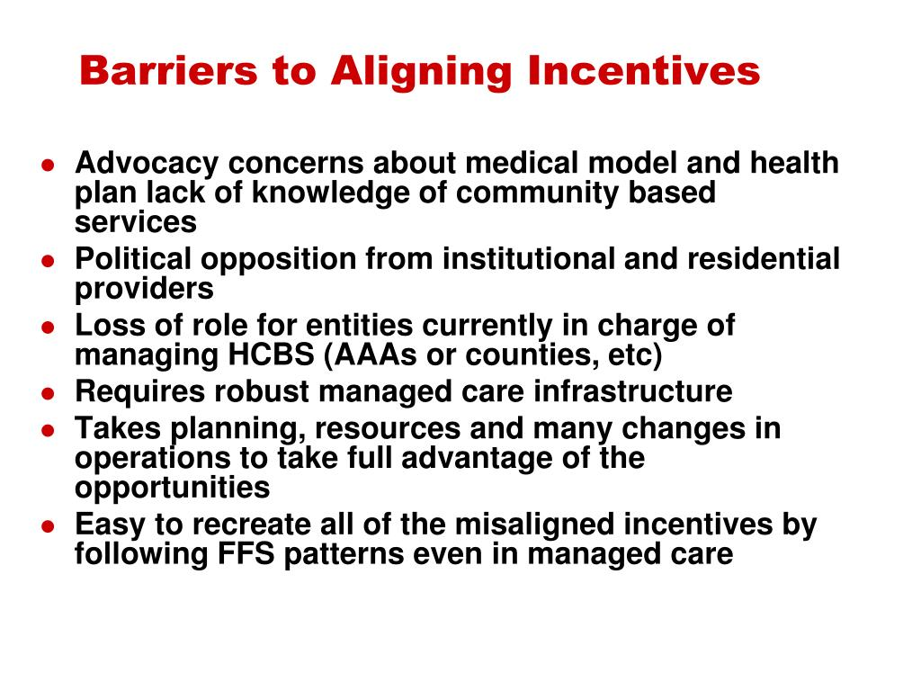 Barriers to Aligning Incentives