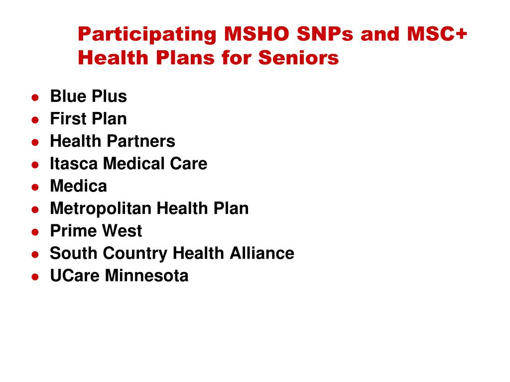 Participating MSHO SNPs and MSC+ Health Plans for Seniors
