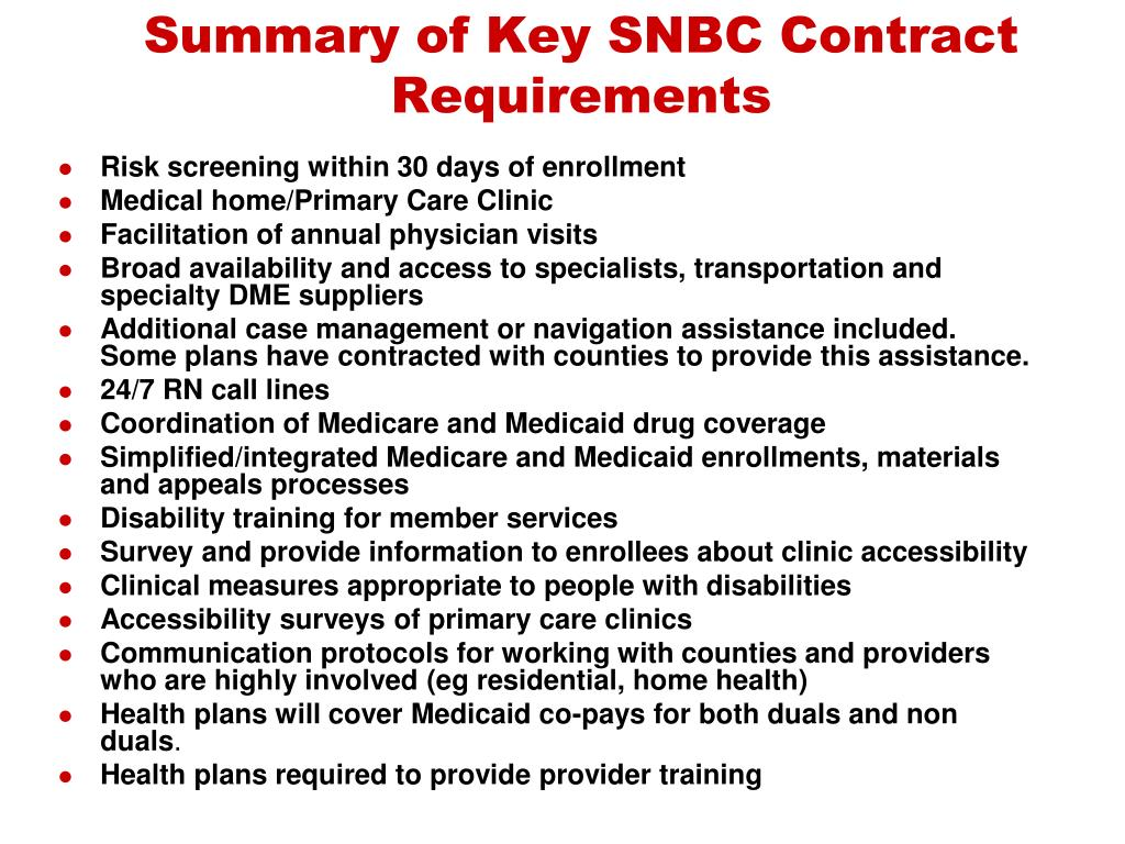 Summary of Key SNBC Contract Requirements