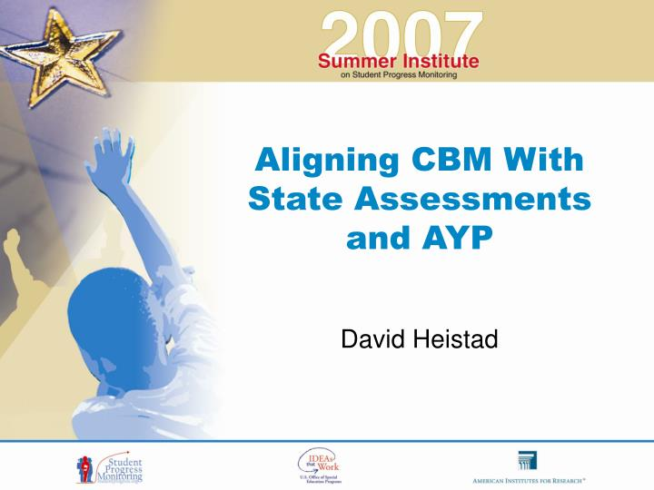aligning cbm with state assessments and ayp n.