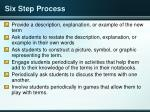 six step process