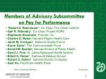 members of advisory subcommittee on pay for performance