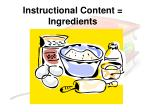 instructional content ingredients