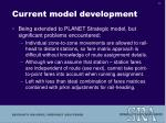 current model development17
