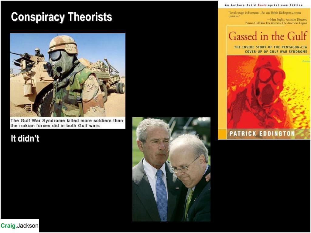 Conspiracy Theorists