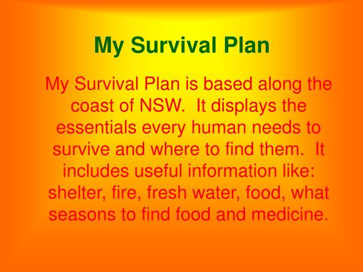 My survival plan