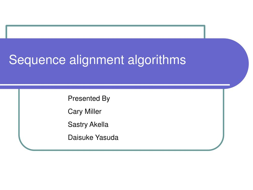 sequence alignment algorithms l.