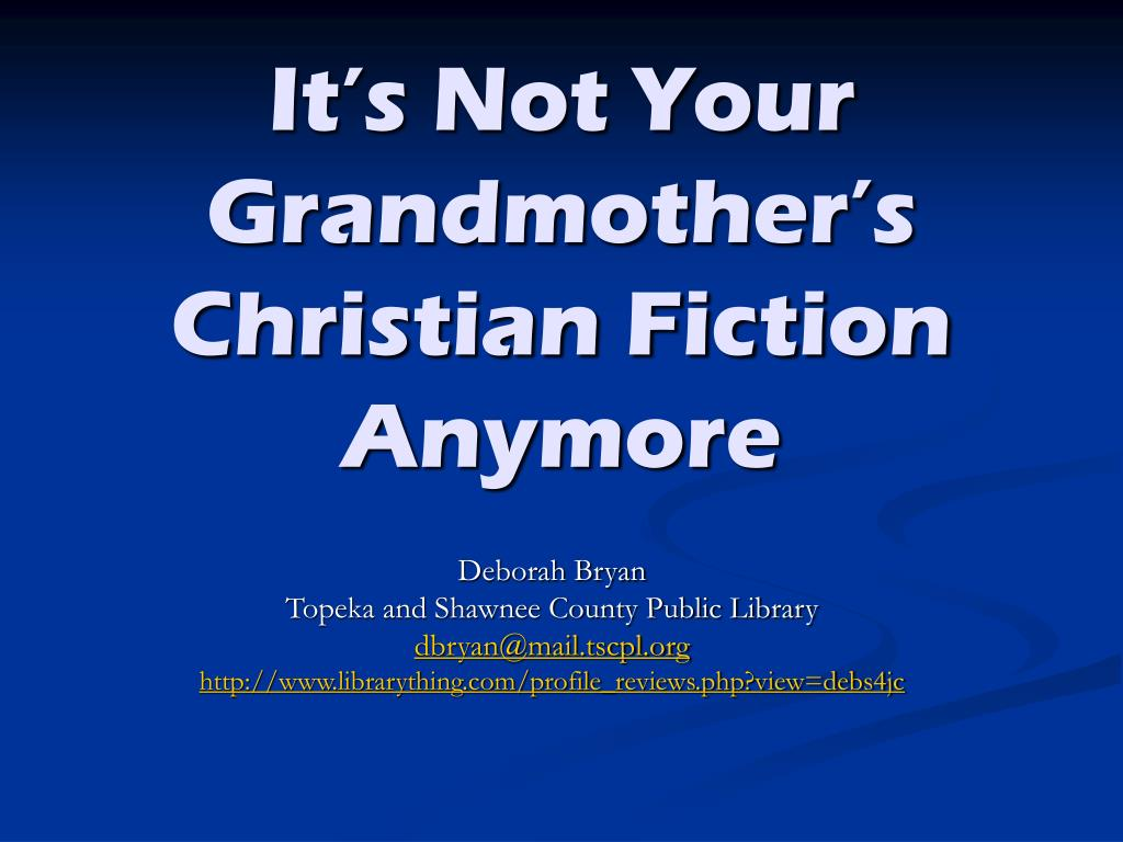 it s not your grandmother s christian fiction anymore l.
