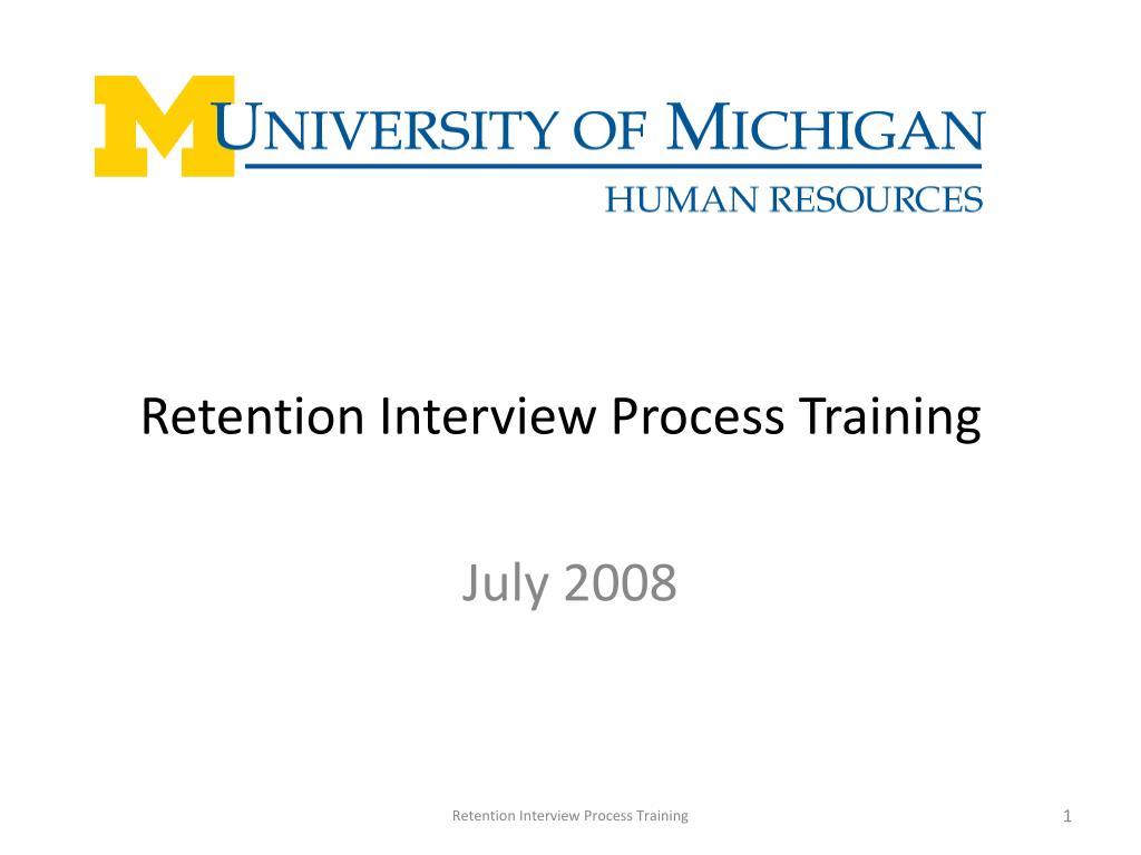 retention interview process training l.