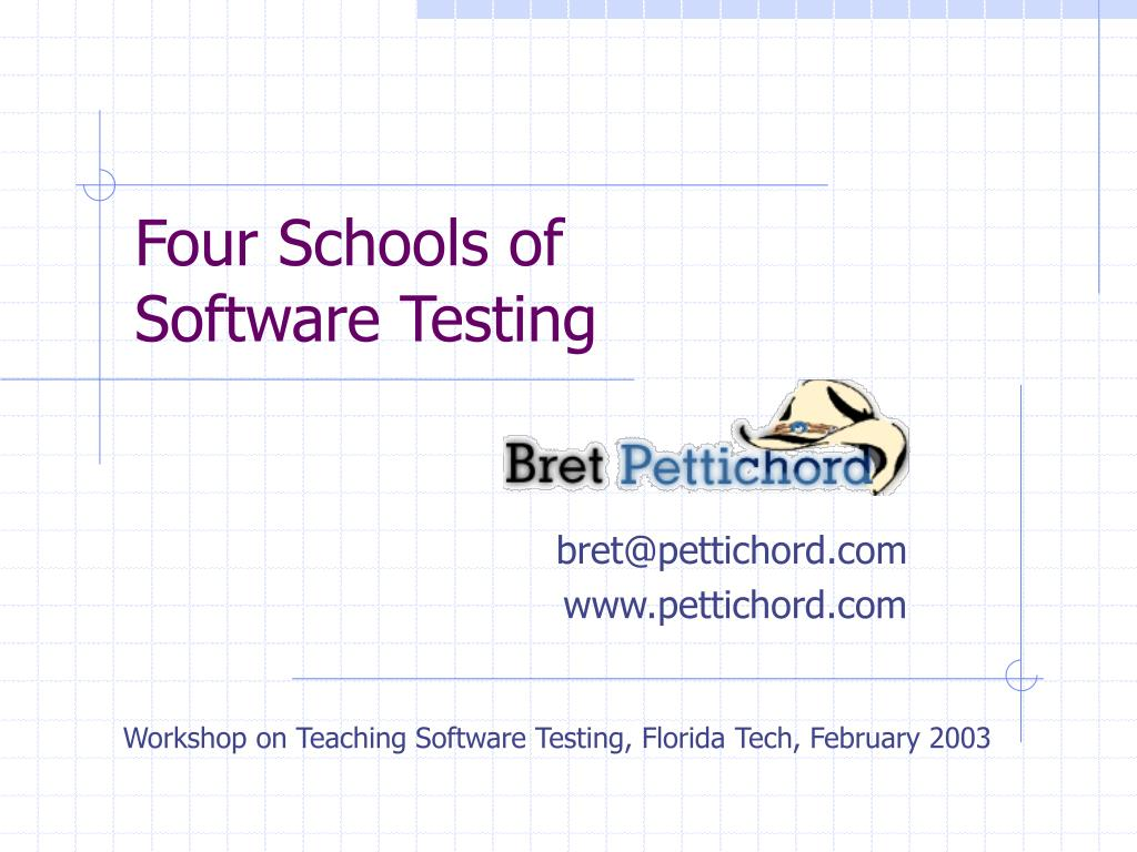 four schools of software testing l.