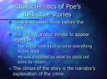 characteristics of poe s detective stories