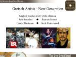 gretsch artists new generation