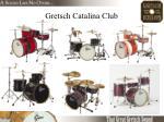 gretsch catalina club