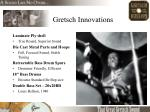 gretsch innovations