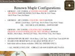 renown maple configurations