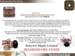 renown maple limited diamond fire finish