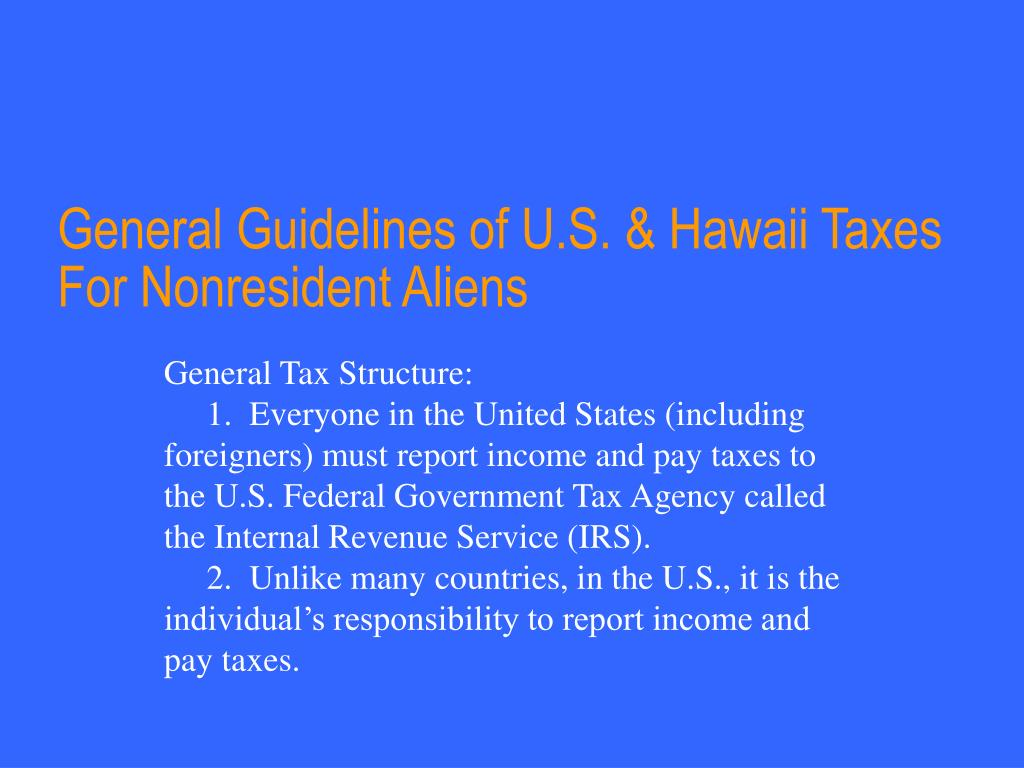 general guidelines of u s hawaii taxes for nonresident aliens l.