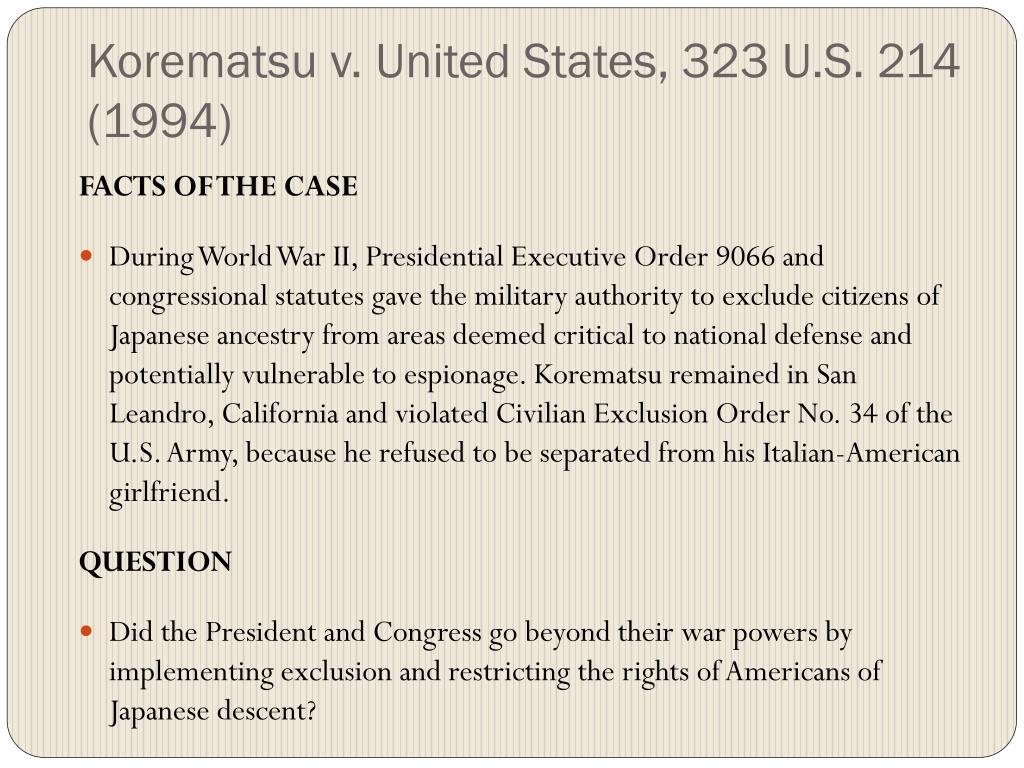 Korematsu v. United States, 323 U.S. 214 (1994)