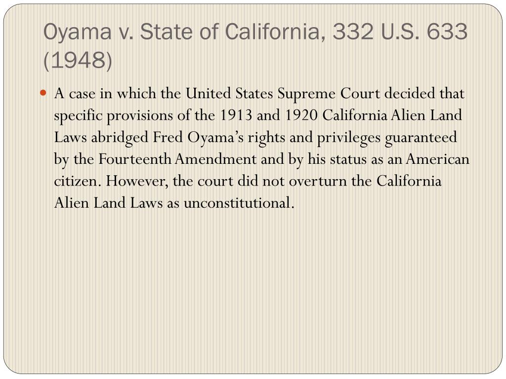 Oyama v. State of California, 332 U.S. 633 (1948)