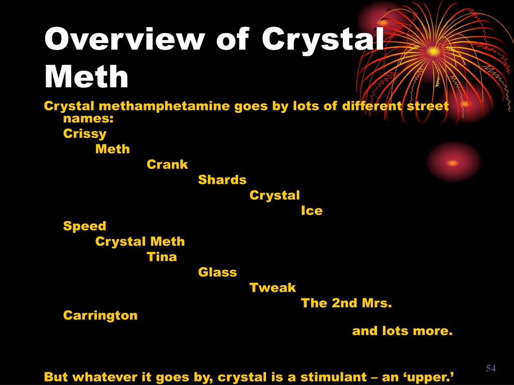Overview of Crystal Meth