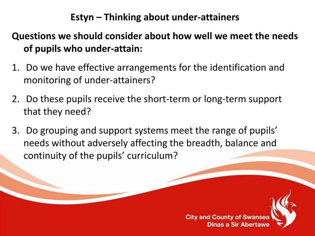 Estyn – Thinking about under-attainers
