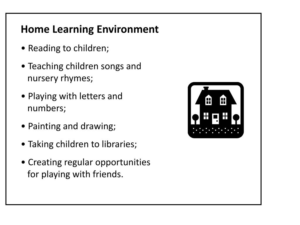 Home Learning Environment