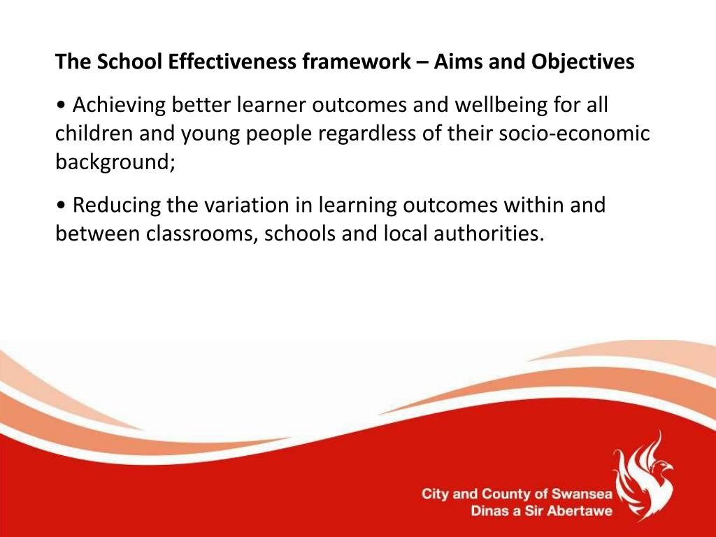 The School Effectiveness framework – Aims and Objectives
