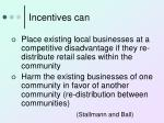 incentives can