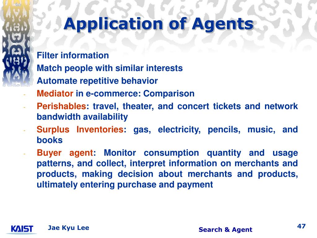 Application of Agents