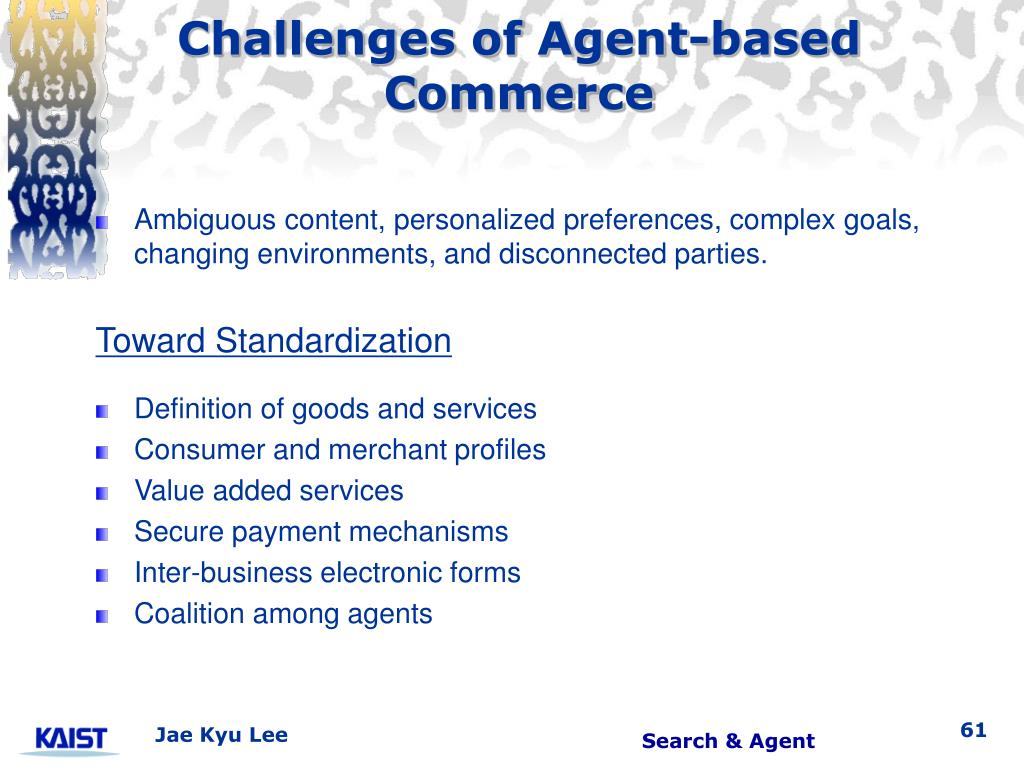 Challenges of Agent-based Commerce