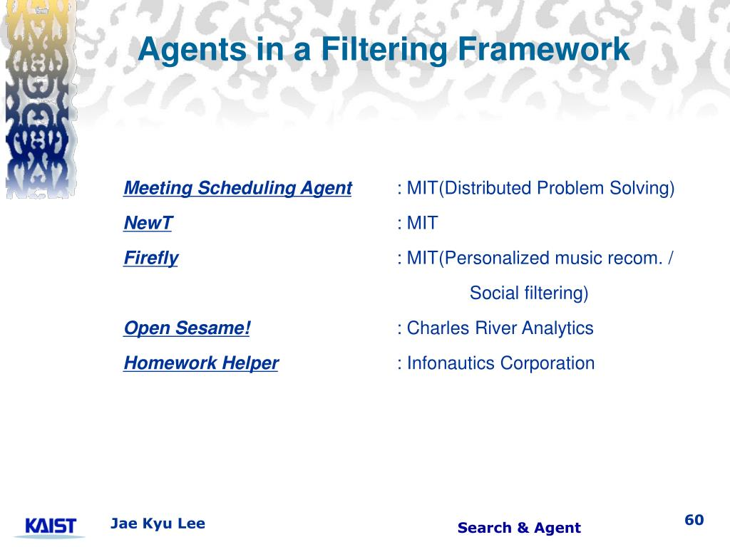 Agents in a Filtering Framework