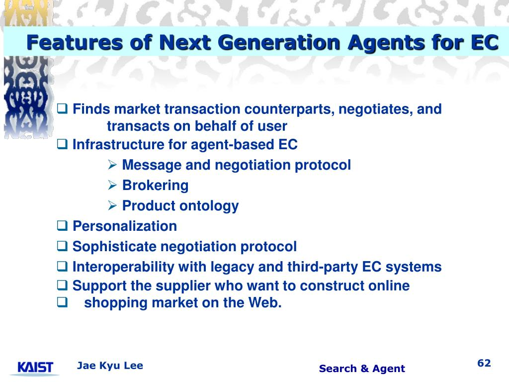 Features of Next Generation Agents for EC
