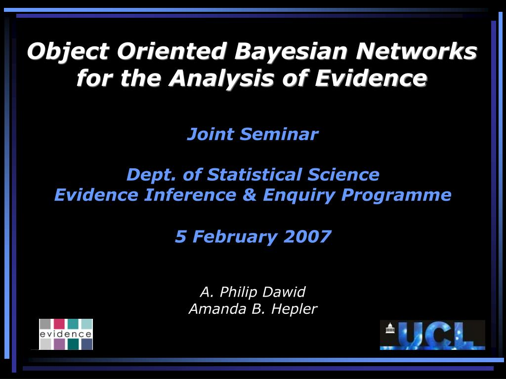 object oriented bayesian networks for the analysis of evidence l.